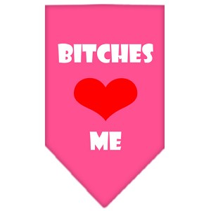 Bitches Love Me Screen Print Bandana Bright Pink Small